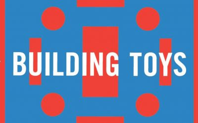 Building Toys Exhibit