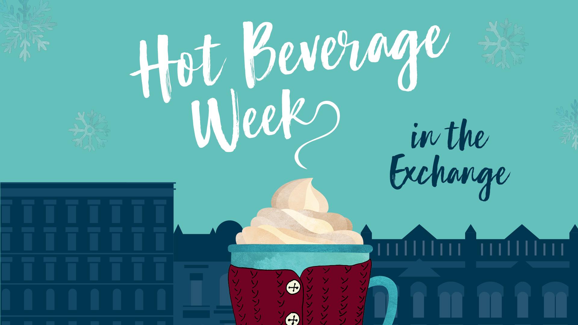 Hot Beverage Week